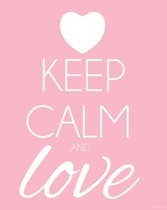 keepcalmandlove